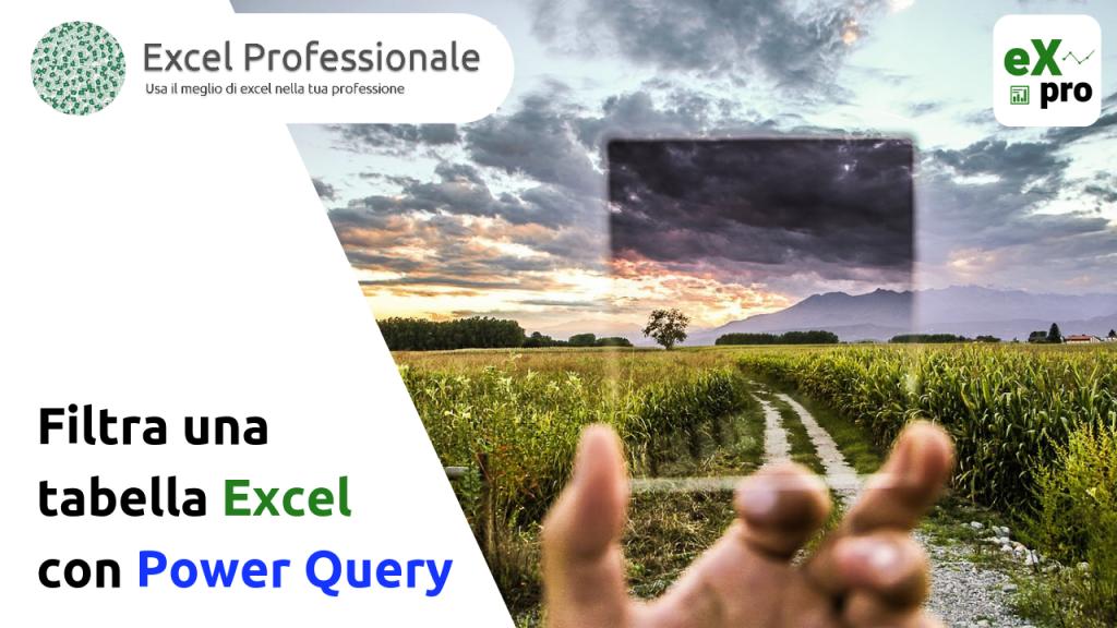 Filtra una tabella Excel con power query